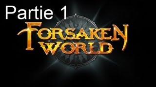 Test Forsaken World par Nazband et Adraeth partie 1/4 (HD)