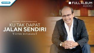 Gambar cover Ku Tak Dapat Jalan Sendiri - Victor Hutabarat (Audio full album)