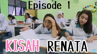 Kisah Renata - Episode 1 (Short Movie)