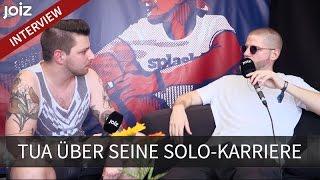 Tua im Interview: