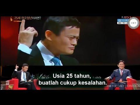JACK MA Alibaba, Diusia 25 Tahun Jangan Takut, Jatuh Bangkit Lagi. [Inspirasi] Sub INDO