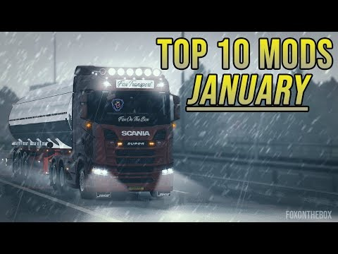 TOP 10 ETS2 MODS - JANUARY 2019 | Euro Truck Simulator 2 Mods