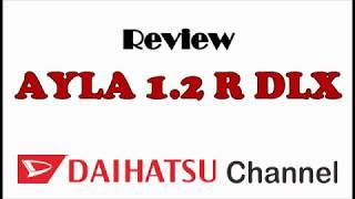 REVIEW DAIHATSU AYLA 1.2 R DLX - PROBCAF