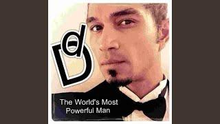Diegodiego - The World's most powerful man