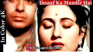 Insaaf Ka Mandir Hai In Color 4K   Amar   Dilip Kumar & Madhubala
