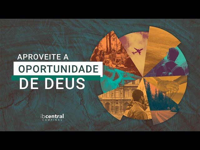 Aproveite a Oportunidade de Deus // Sem. Luiz Fernando Santos