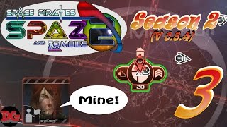 Space Pirates and Zombies 2 ► Let's Play Season 2 - Ep 3 ► Building a Base! (1440/60)