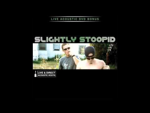 Slightly Stoopid - Wiseman(Acoustic)