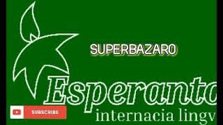 ESPERANTO MUSIC * SUPERBAZARO