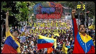 Power & Revolution | Venezuela Oposición | Episodio #3