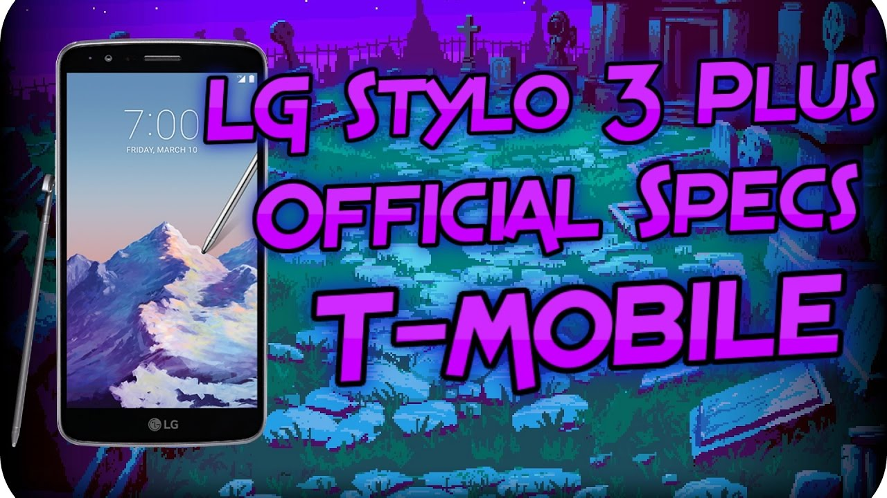 LG Stylo 3 Plus Official specs T-Mobile
