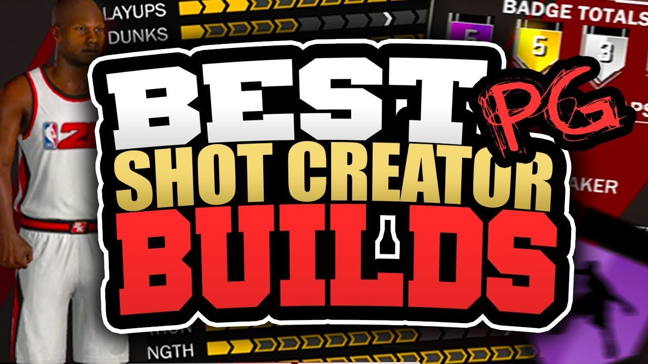 BEST SHOT CREATOR POINT GUARD BUILDS in NBA 2K18! HOW TO ...