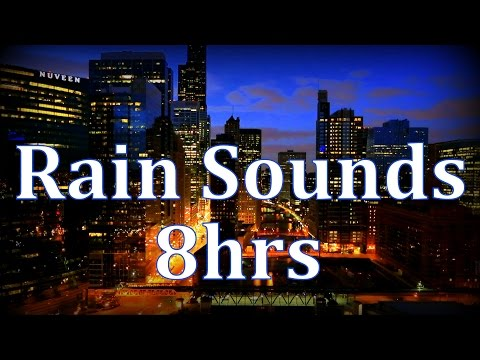 "8hr Chicago Rain ""Cityscape & Sleep Sounds"""
