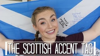 The Scottish Accent Tag | Kirstie Bryce
