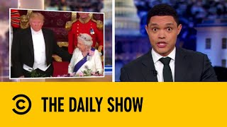donald-trump-breaks-royal-protocol-the-daily-show-with-trevor-noah