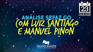 [SEMANA SEFAZ-GO 2018] Análise do concurso com Luiz Santiago e Manuel Piñon