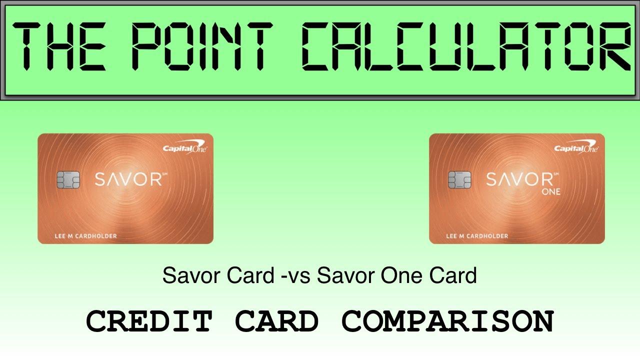 Capital One Savor vs SavorOne Comparison Calculator