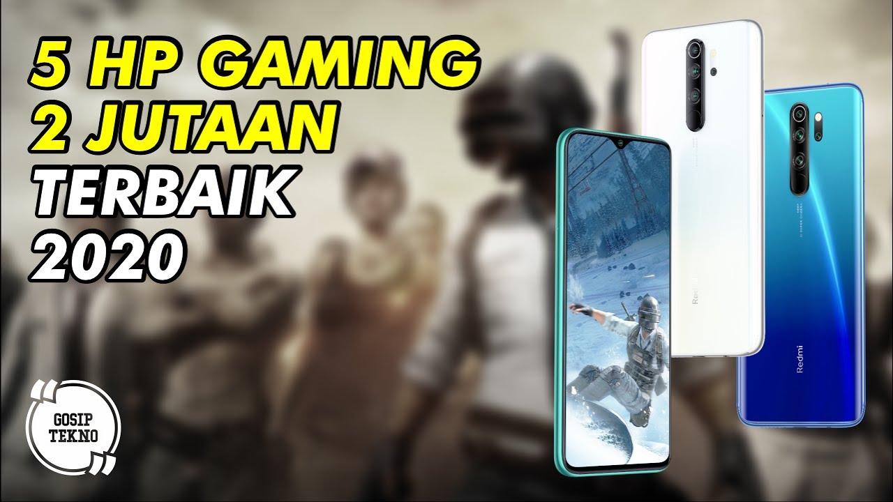 5 HP Gaming 2 Jutaan Terbaik 2020 - GOSIP TEKNO INDONESIA ...