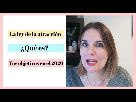 La Ley De La Atracción: Consigue Tus Objetivos En El 2020