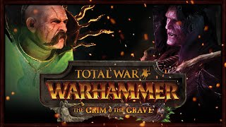 THE GRIM AND THE GRAVE! DLC Overview - Total War: Warhammer Gameplay