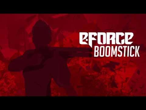 E-Force - Boomstick