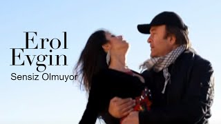 Erol Evgin - Sensiz Olmuyor (Official Video)