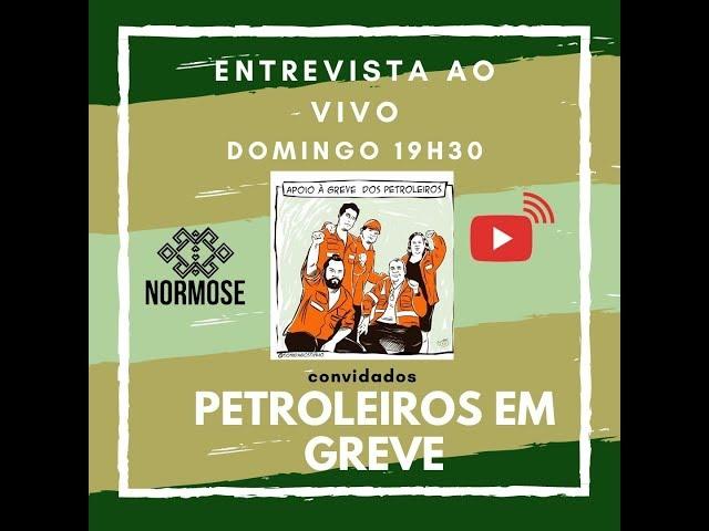 entrevista AO VIVO: PETROLEIROS em GREVE!