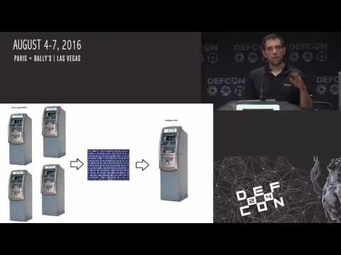DEF CON 24 - Hacking Next-Gen ATM's From Capture to Cashout