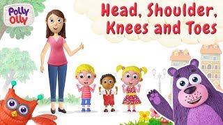 Head, Shoulders, Knees and Toes | Nursery Rhyme | Polly Olly