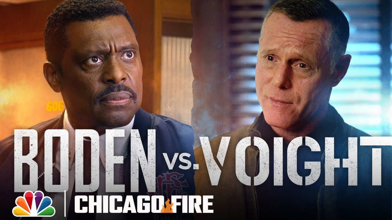 Voight and Boden: The Powerful Voices of One Chicago - Chicago Fire