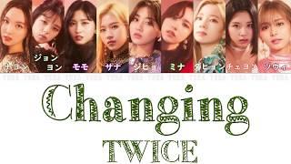 【日本語字幕/歌詞】Changing! - TWICE (トゥワイス/트와이스)
