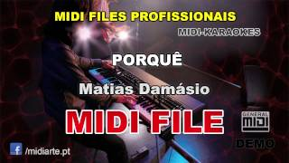 ♬ Midi file  - PORQUÊ - Matias Damásio