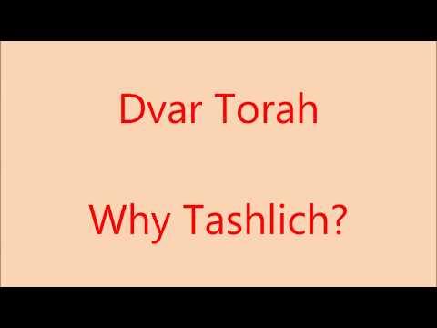 Why tashlich? Rosh Hashana