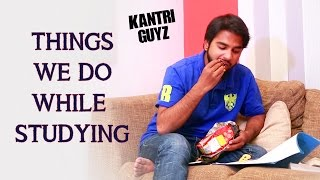 Things We Do While Studying | Hyderabadi Comedy | Kantri Guyz