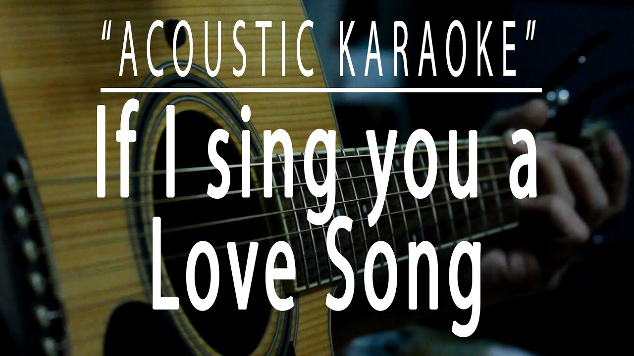 If I sing you a love song - Acoustic karaoke (Bonnie Tyler)