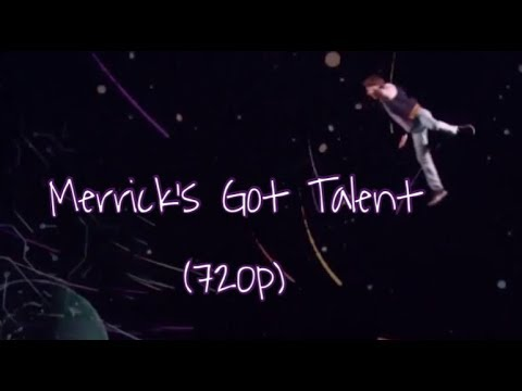 Merrick's Got Talent: All of Merrick Hanna's Performances+ Results! Completed Version (720p)