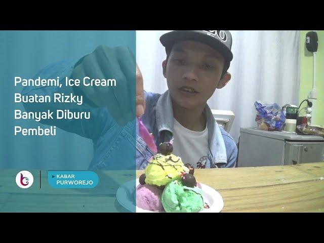 Pandemi, Ice Cream Buatan Rizky Banyak Diburu Pembeli