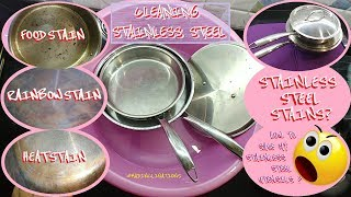STAINLESS Steel STAINS? What you MUST know before you buy SS utensils/cookware, TIPS REMOVING STAINS