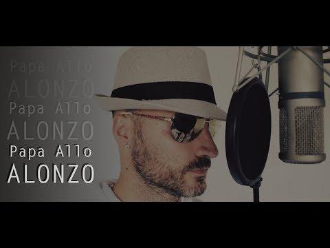 Alonzo - Papa Allo [Willy Cover Lyrics]