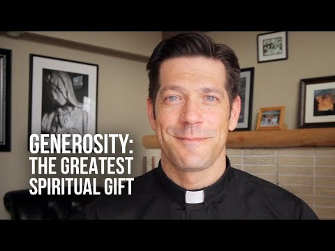 Generosity: The Greatest Spiritual Gift