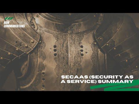 SECaaS (Security As A Service) Summary