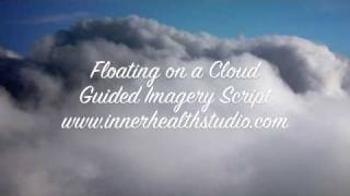 Guided Imagery Relaxation Script: Floating on a Cloud