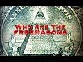 WHO ARE THE FREEMASONS - Full Documentary