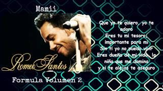 Mami - Romeo Santos (Letra)
