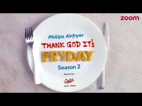 'THANK GOD IT'S FRYDAY' Season 2 With Ranveer Brar | FULL Ep. 8 - Mumbai City | Philips Airfryer