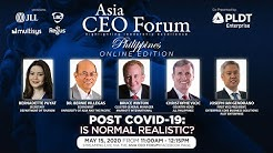 3rd Asia CEO Online Forum - POST COVID-19: IS NORMAL REALISTIC