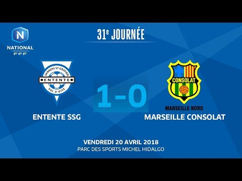 J31 : Entente SSG - Marseille Consolat (1-0), le replay I National 2018
