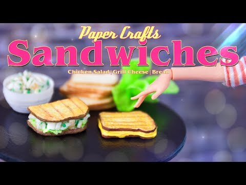 DIY - How to Make: Doll Chicken Salad Sandwich & Grill Cheese Sandwich