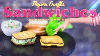 DIY - How to Make: Doll Chicken Salad Sandwich & Grill Cheese Sandwich