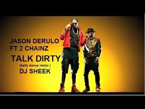 TALK DIRTY JASON DERULO FT 2 CHAINZ belly...